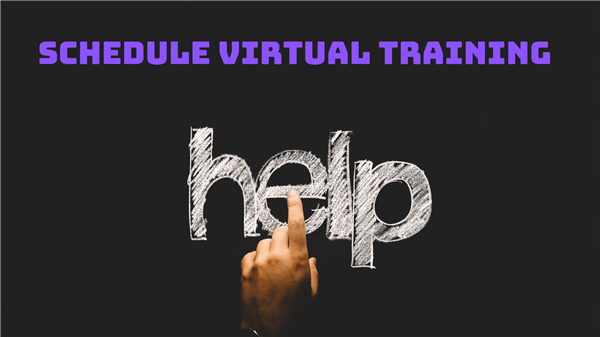 Click here to schedule VIRTUAL training!