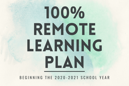 100% Remote Learning