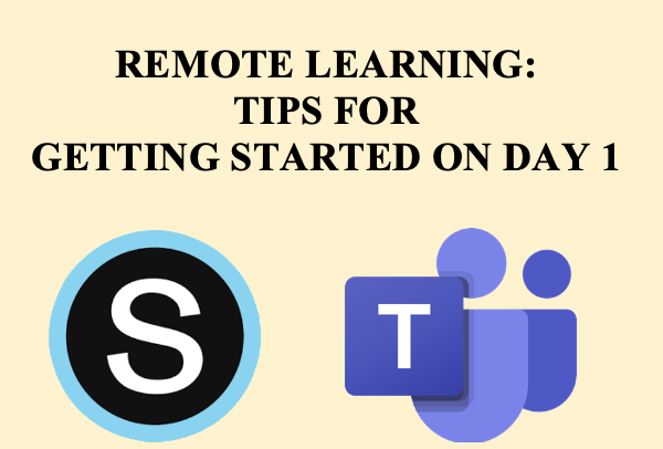 Helpful tips for Day 1 of remote learning