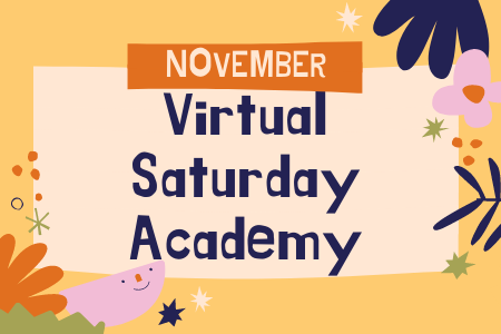 Virtual Saturday Academy