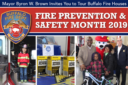October is Fire Prevention Month, and Mayor Byron Brown invites all Buffalo residents to tour a Fire House!  See the attached flier for details.