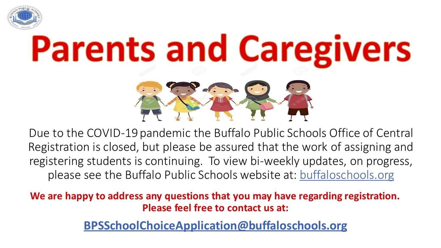 email bpsschoolchoiceapplication@buffaloschools.org with questions